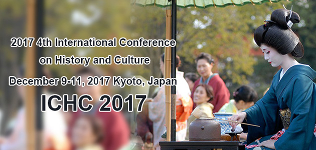 Welcome to attend 2017 4th International Conference on History and Culture(ICHC 2017), which will be held in Kyoto, Japan during 9-11 December, 2017.